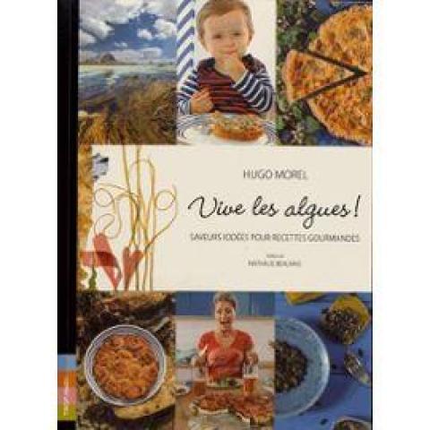troc de  Recherche le livre Vive Les Algues ! - Saveurs Iodées Pour Recett, sur mytroc