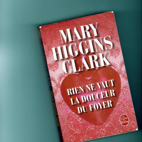 troc de  RIEN NE VAUT LA DOUCEUR DU FOYER  MARY HIGGINS CLARK, sur mytroc
