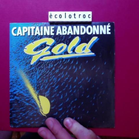 troc de  Port compris - Disque vinyle 45 tours - Gold Capitaine abandonné, sur mytroc