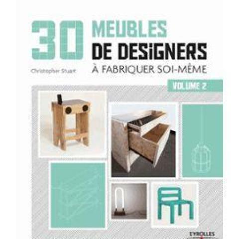 troc de  Recherche le livre 30 Meubles De Designers À Fabriquer Soi-Même -, sur mytroc
