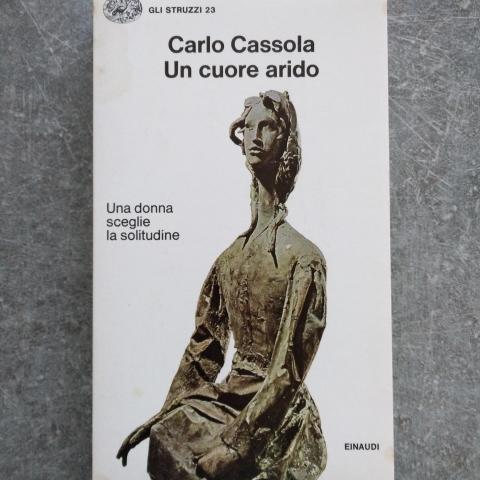 troc de  Livre Un cuore arido en langue italienne de Carlo Cassola, sur mytroc