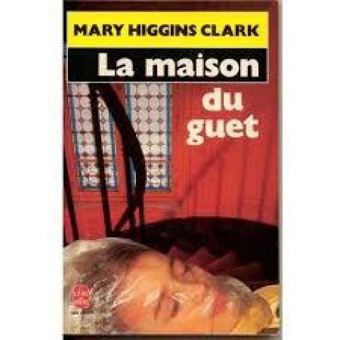 troc de  la maison du guet : Mary Higgins Clark., sur mytroc
