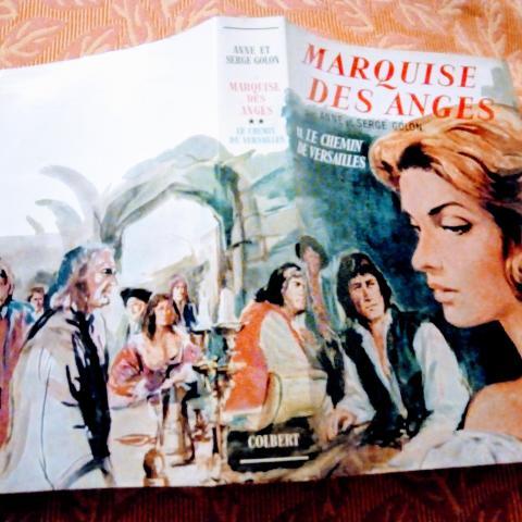 troc de  MARQUISE DES ANGES - LE CHEMIN DE VERSAILLES par Anne et Serge Golon, sur mytroc