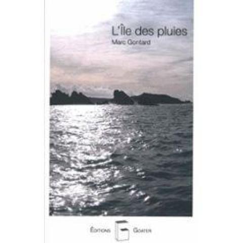 troc de  Recherche le livre L'ile Des Pluies de Marc Gontard, sur mytroc