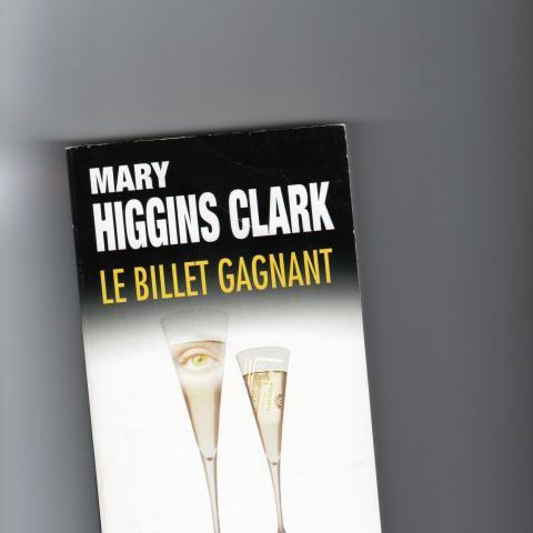 troc de  LE BILLET GAGNANT  MARY HIGGINS CLARK, sur mytroc