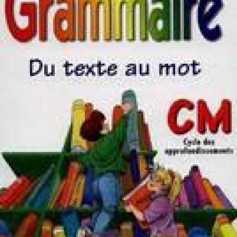 troc de  Réservé Nanachouchou Grammaire du texte au mot CM cycle des approfondis, sur mytroc
