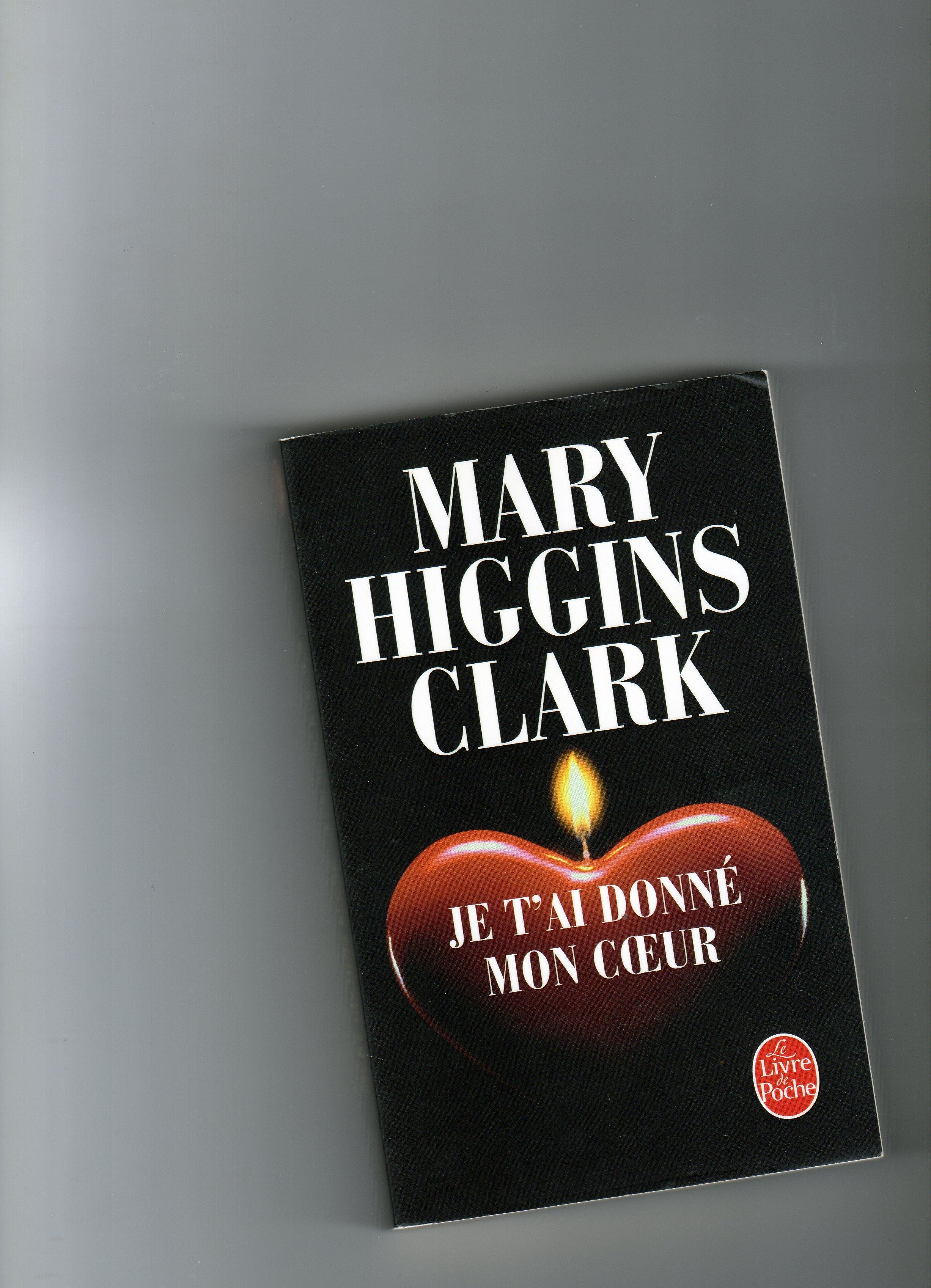 troc de troc je t ai donne mon coeur  mary higgins clark image 0