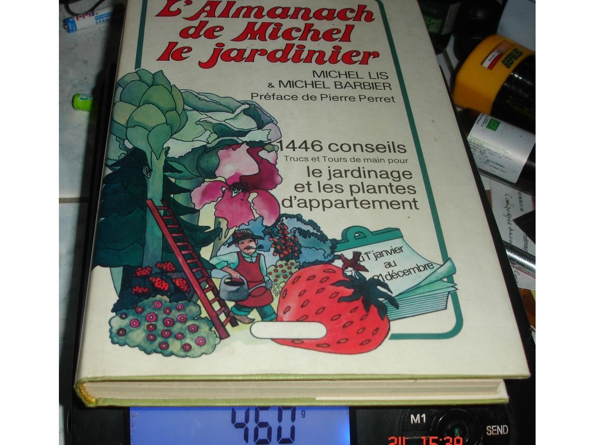 troc de troc livre l'almanach de michel le jardinier /préface pierre perret image 0