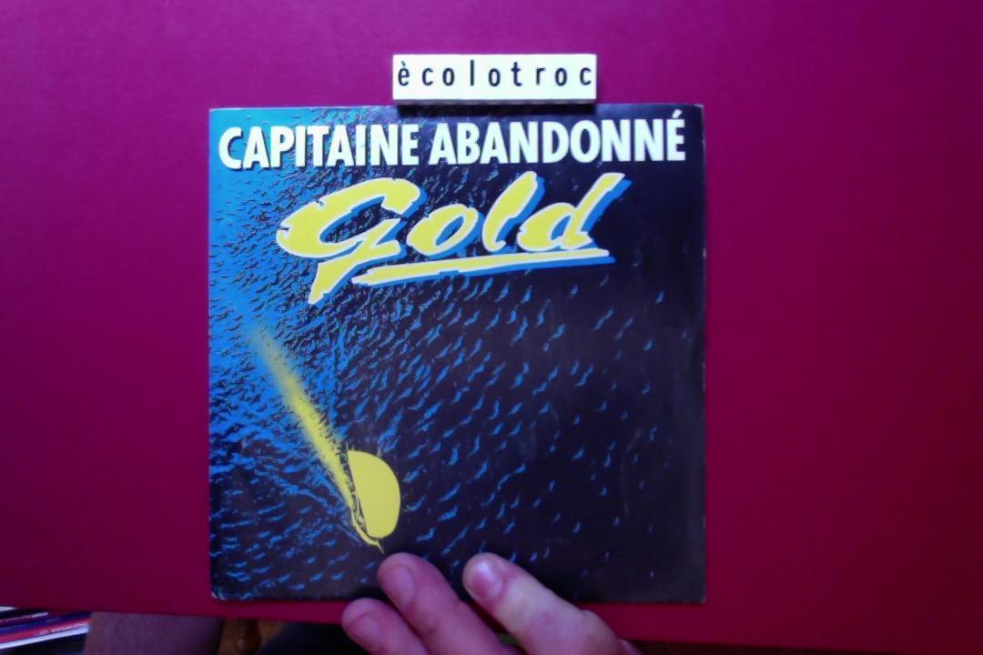 troc de troc port compris - disque vinyle 45 tours - gold capitaine abandonné image 0