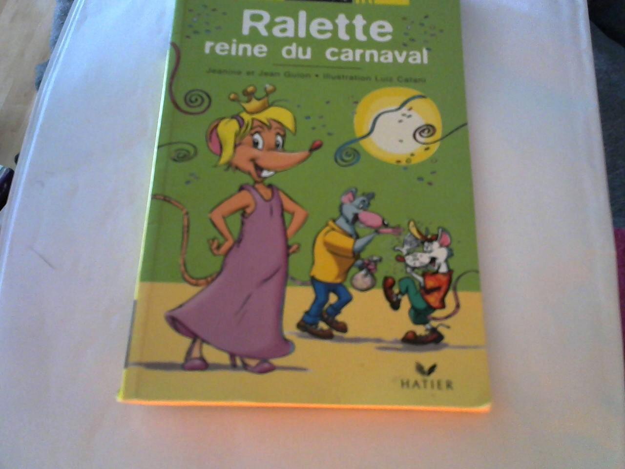 """troc de troc livre ratus """"ralette reine du carnaval"""" image 0"""