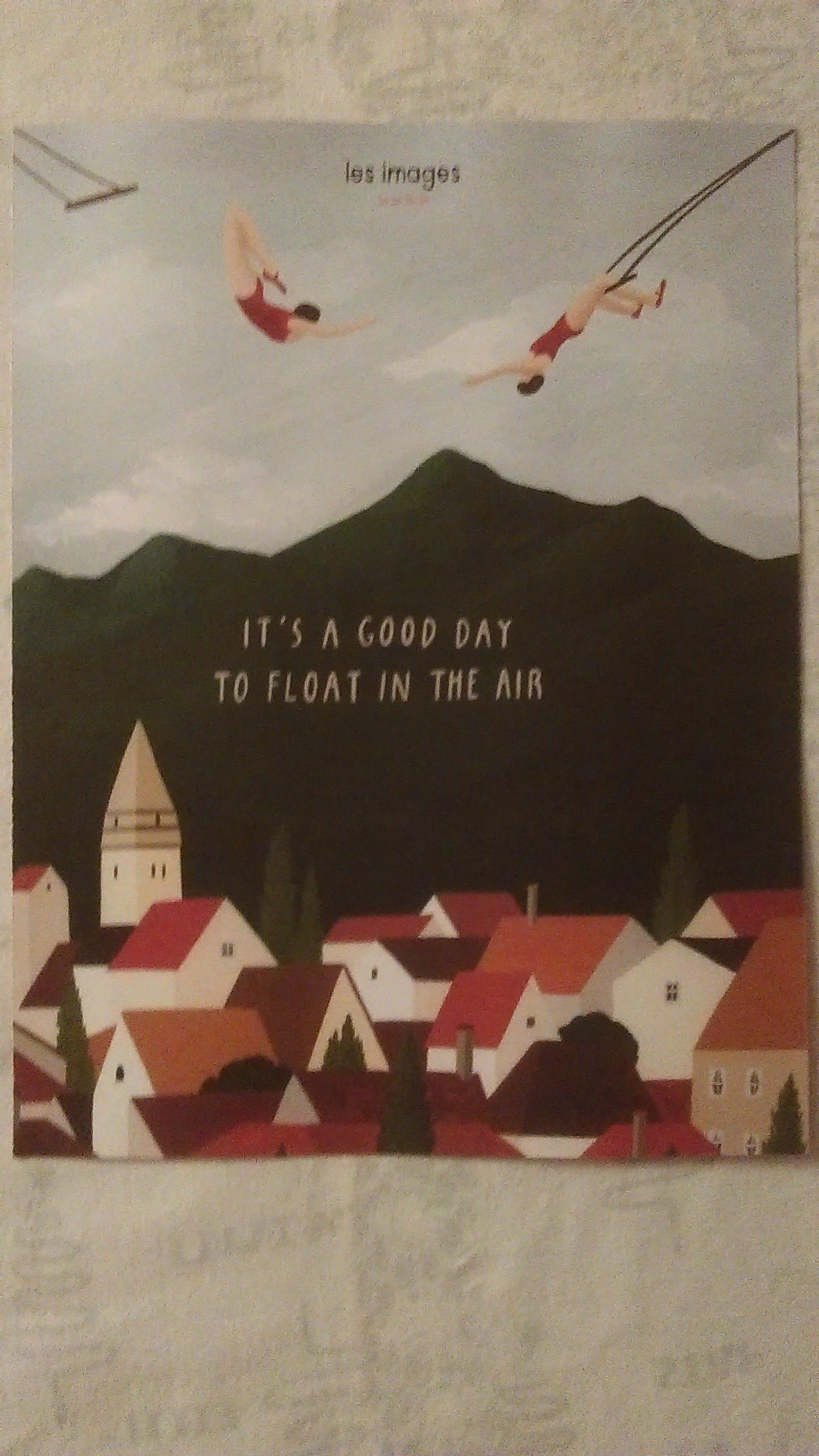 "troc de troc affiche ""it's a good day to float in the air"". image 0"