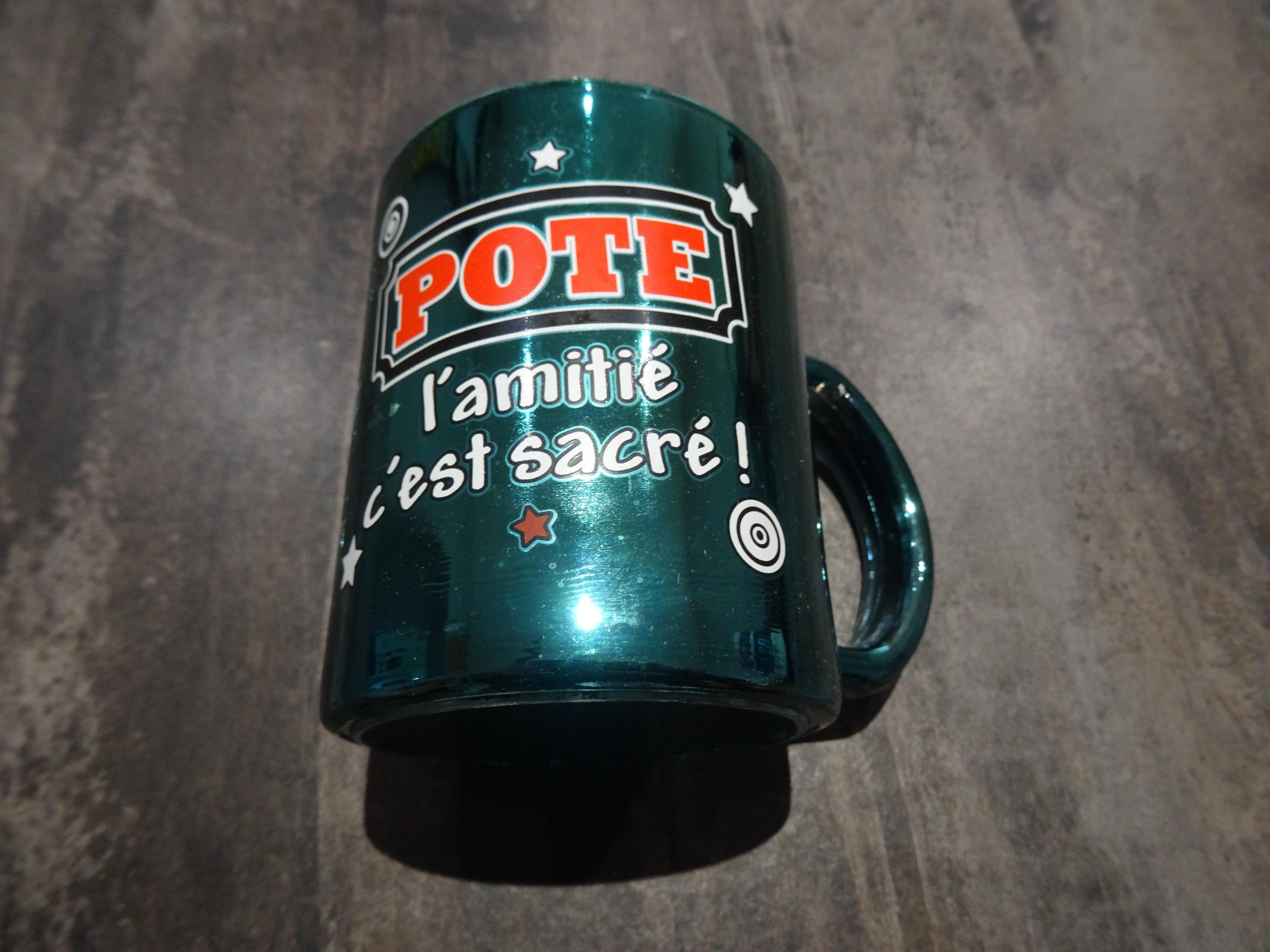 """troc de troc mug  """"l'amitié c'est sacré"""" image 0"""