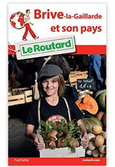 troc de troc guide du routard brive la gaillarde et son pays 2016 image 0